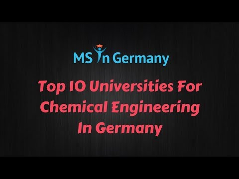 Top 10 Universities For Chemical Engineering In Germany 2018