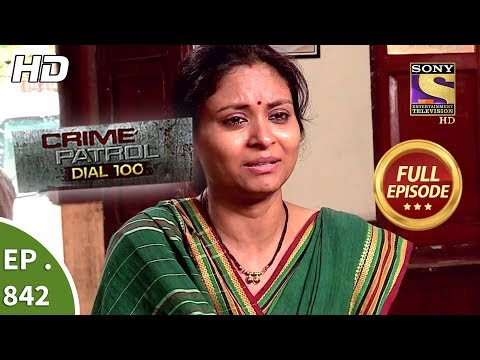 Crime Patrol Dial 100 – Ep 842 – Full Episode – 14th August, 2018