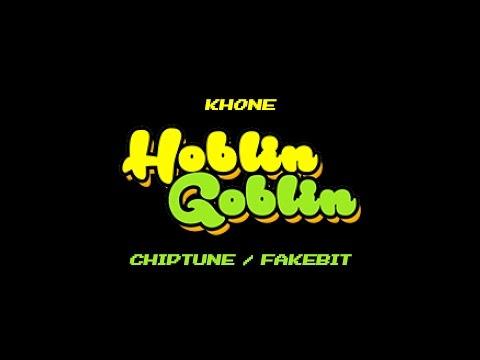Khone - Hoblin Goblin [CHIPTUNE/FAKEBIT]