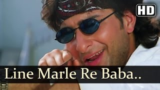 Line Marle Re Baba Line Maarle - Saif Ali Khan - Hum Se Badkar Kaun - Latest Bollywood Songs