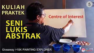 CENTRE OF INTEREST/PUSAT PERHATIAN/FOCAL FOCUS LUKISAN: Giveaway Kuliah Seni Lukis Abstrak 5)