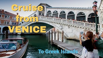 Celebrity Constellation cruise from Venice to the Greek islands, August 2019