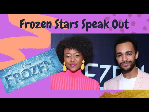 Frozen on Broadway Actors Speak Out On Discrimination They've Experienced