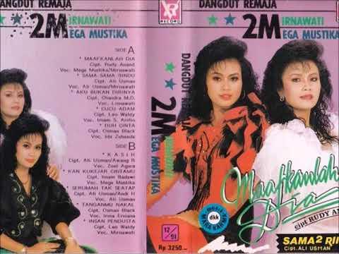 Maafkanlah Dia / Mega Mustika & Mirnawati