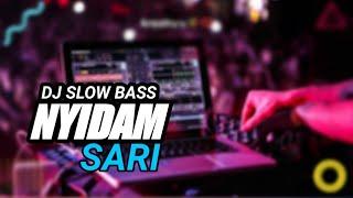 Download Lagu DJ NYIDAM SARI FULL BASS mp3