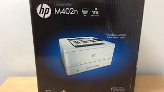 HP LaserJet Pro M402n Printer Unboxing