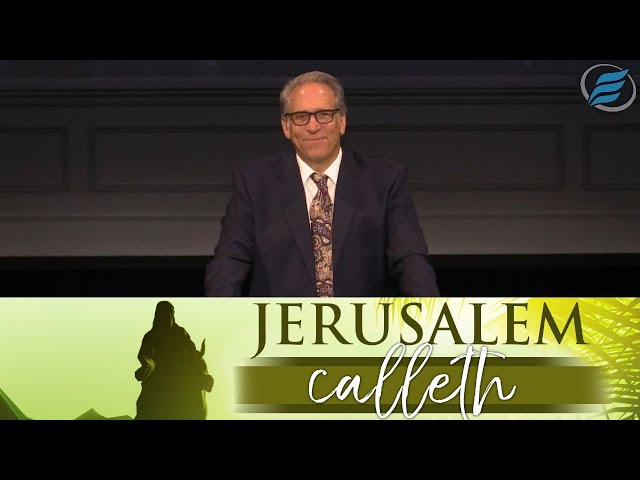 03/28/2021 | Jerusalem Calleth | Pastor David Myers