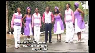 "New Oromo/Oromia Music ""Robee"" Geetachoo Nugusee"