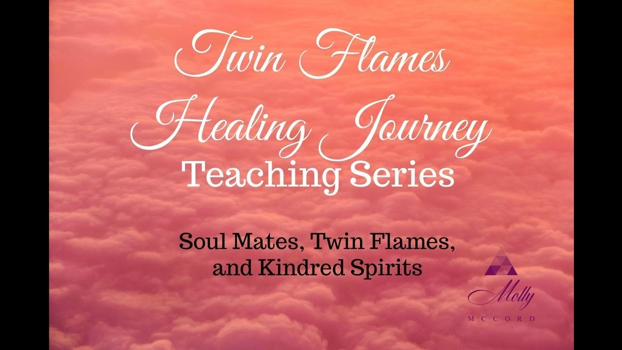 Soul Mates Twin Flames And Kindred Spirits Twin Flames Healing