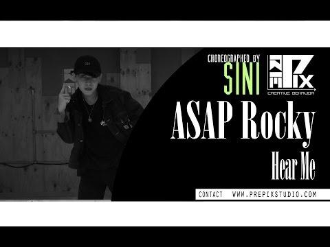 A$AP Rocky - Hear Me | Choreography By Sini