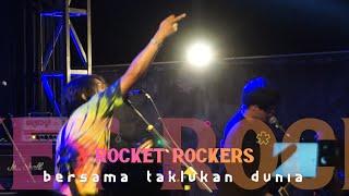 ROCKET ROCKERS - Bersama Taklukan Dunia, live at STARCROSS YK