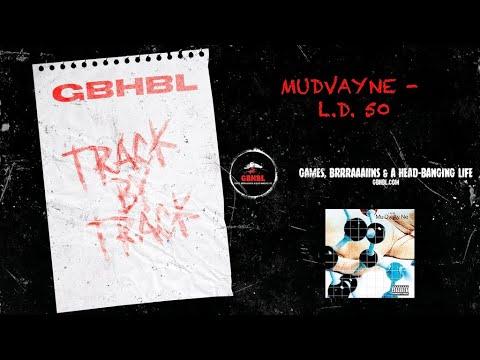 Track by Track: Mudvayne -  L.D. 50