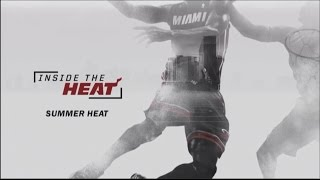 October 02, 2015 - FOX Sports Sun - Inside the Heat: Summer Heat (2of2) (2015 Documentary)