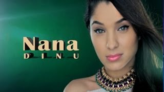 Nana Dinu - Sa nu ma lasi (Oficial Video) HIT 2014