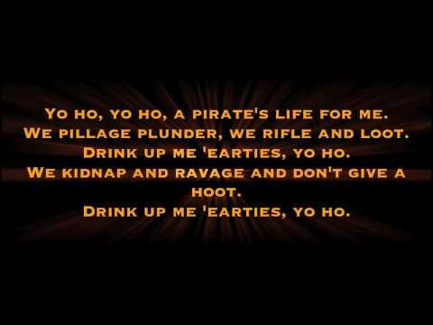 Yo Ho (A pirate's life for me) with lyrics - Disney Ride
