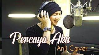Download lagu Lebih Syahdu kalo Anji yang Nyanyiin_