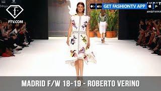 Madrid Fashion Week Fall/Winter 2018-19 - Roberto Verino | FashionTV | FTV