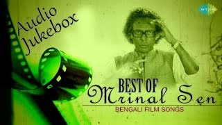 Best of Mrinal Sen | O Nadire Ekti Katha | Bengali Movie Songs | Audio Jukebox