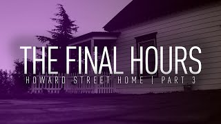 The Final Hours   Paranormal Investigation   Full Episode 4K   S07 E07