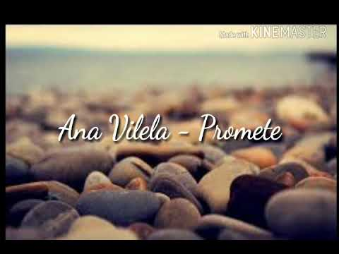 Ana Vilela - Promete🎶 letra