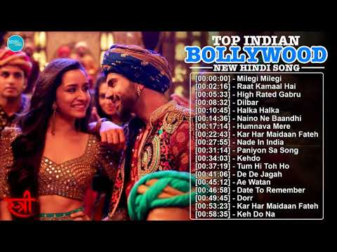 New Bollywood Songs 2018 - Top Hindi Songs 2018 (Trending In