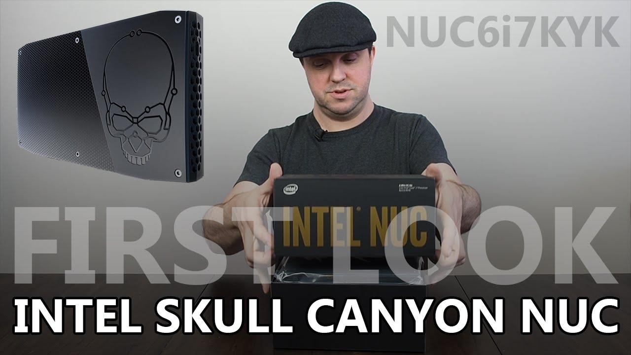 Intel Skull Canyon NUC - First Look at NUC6i7KYK
