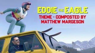 Eddie the Eagle Theme - Matthew Margeson
