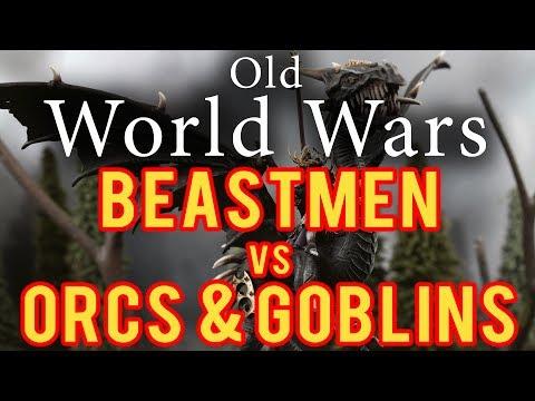 Beastmen vs Orcs and Goblins Warhammer Fantasy Battle Report - Old World Wars Ep 251