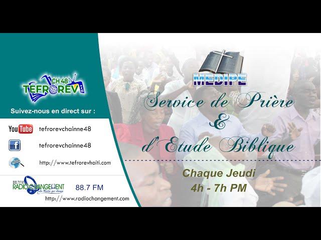SERVICE DE PRIERE ET D'ETUDE BIBLIQUE Jeudi-17-Juin -2021
