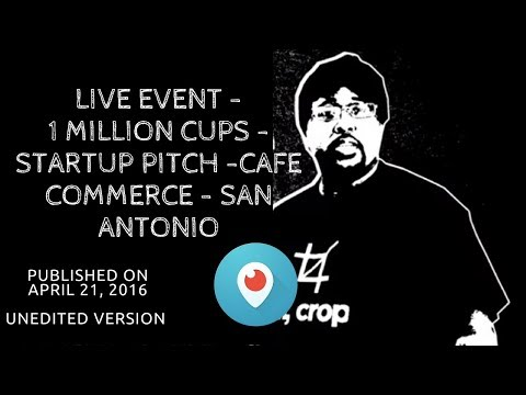 ✅ live event - 1 million cups - startup pitch -cafe commerce - San Antonio ✅ #YusufiedScope #TagT...