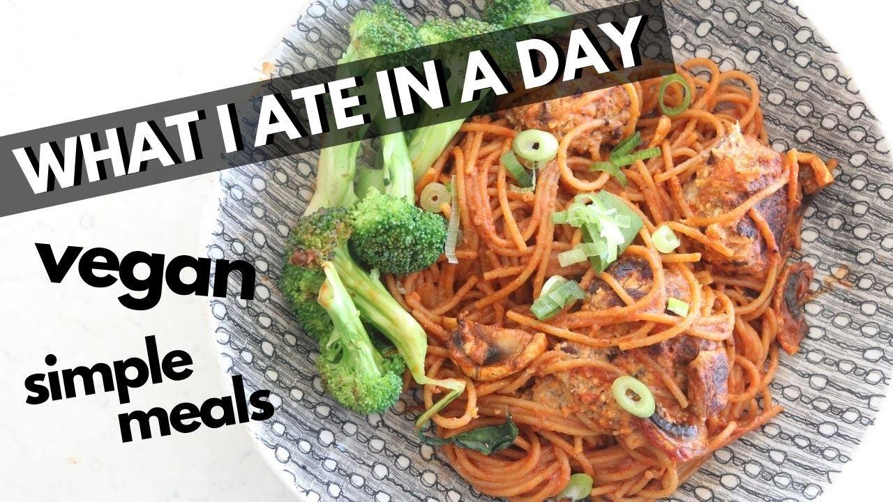 EASY VEGAN RECIPES | WHAT I EAT IN A DAY (VEGAN)