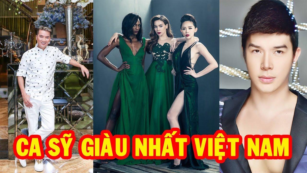 Những Ca Sỹ Giàu Nhất Việt Nam 2018 | Khám Phá Việt Nam ✔ | Bao quát các thông tin về ca sĩ nào giàu nhất việt nam chính xác nhất