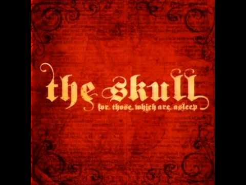 The Skull - The Touch of Reality (New Single 2014)