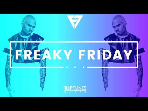 """Lil Dicky Ft. Chris Brown   """"Freaky Friday""""   RnBass Remix 2018   FlipTunesMusic™"""