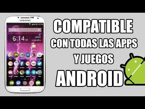 Como ser Compatible con Todas las Aplicaciones y Juegos Android
