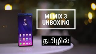 Xiaomi Mi Mix 3 Unboxing and First Impression in Tamil Tech HD