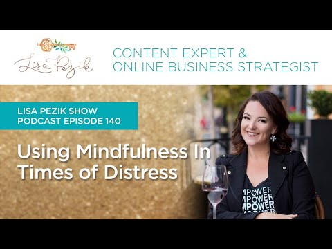 Using Mindfulness In Times Of Distress