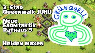 3 Star Queenwalk || Neue Farm Taktik Rathaus 9 || Helden maxen || Clash of Clans (deutsch/german) HD