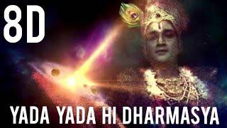 8D || Yada yada hi dharmasya || Krishna song || Mahabharatham