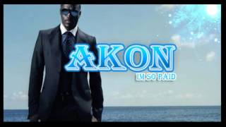 Akon - I'm So Paid ft Lil Wayne, Young jeeezy (Bass Music)