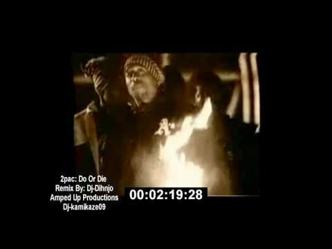 2pac: Do Or Die Remix