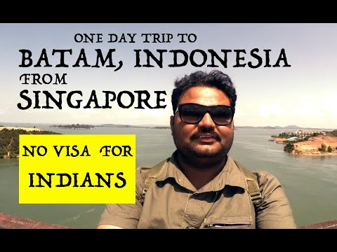 VISA FREE BATAM, INDONESIA FROM SINGAPORE / A DAY TRIP/ FERRY COST/TOUR COST
