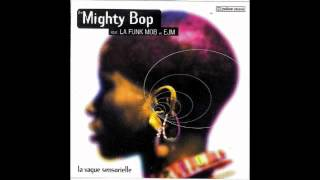 The Mighty Bop - Infrarouge