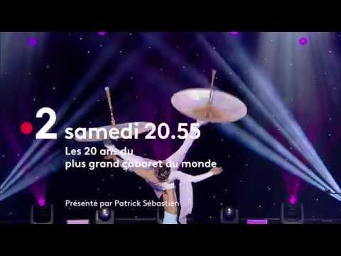 Les 20 Ans Du Plus Grand Cabaret Du Monde Bande Annonce Youtube