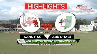 Highlights - Kandy SC vs Abu Dhabi Harlequins