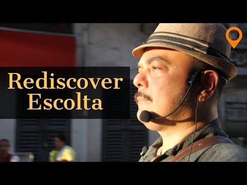 Rediscover Escolta with Carlos Celdran