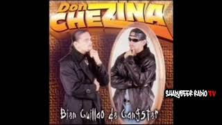 Don Chezina - Bien Guillao de Ganster (Álbum Completo) - ShadyBeer Radio TV