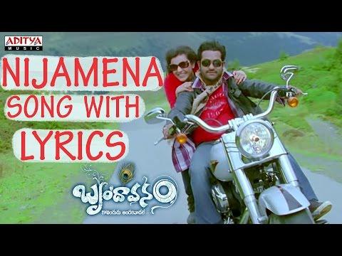 nijamena-full-song-with-lyrics---brindavanam-songs---jr.-ntr,-samantha,-kajal