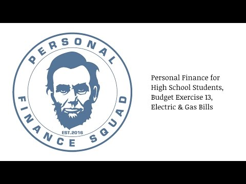 Personal Finance – High School Students, Budget Exercise 13, Electric & Gas Bills
