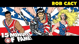 GO JOE! with ROB CACY on 15 Minutes of Fame! Ep. 18 (Interview)